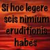 pensnest: Si hoc leger scis nimium eruditionis habes (Latin Education)