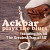 anghraine: admiral ackbar with a saxophone; text: ackbar plays the blues, features his hit 'the greatest trap of all' (ackbar)