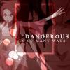 bellebytes: (dangerous)