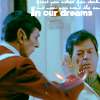 "slash4femme: Spock reaches out to give McCoy his katra ""in our dreams"" written along the top (Star Trek: Spock/McCoy)"