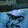 thesecondevil: (Knight Pisces)
