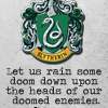 sonneillonv: Invader Zim Quote (Slytherin Doom)