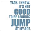 furiosity: (jump at my age)
