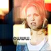kskitten: (Buffy_ewww_by_awmp)