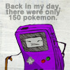 "moyashiii: ""Back in my day, there were only 150 Pokemon."" (oldschool)"