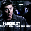 fearless: Fangirls?  They'll steal your soul man. (Fangirls)