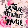 dustandsunlight: (be true to yourself)