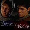 heavenlyxbodies: (Merlin HeavenlyBodies)