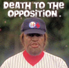 inked_compass: DEATH TO THE OPPOSITION. (Infield chatter)