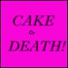 ecoerrante: (Cake or Death!)