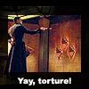 brimsd: (\o/ Yay torture!)