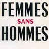 sofiaviolet: femmes sans hommes (femmes sans hommes, pulp)