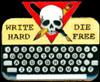 feyandstrange: Write hard - die free.  (write hard die free)