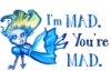 """howling_alice: """"I'm mad. You're mad."""" (mad)"""