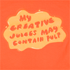 spiralicious: My Creative Juices May Contain Pulp (Juices)