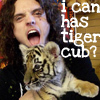 thesongsandthewords: singer being a big gigantic dork. ([singer] i can has tiger cub?)