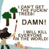 patchworkgirl: (Eddie Izzard FUCKIN' TREES!)