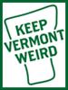 dawn_felagund: Keep Vermont Weird (keep vermont weird)