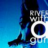 eileanora: (river:gun)