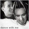 "northern: JC Chasez and Chris Kirkpatrick smiling and playing around. text: ""dance with me"" (dance with me)"