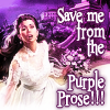 calliopes_pen: (sallymn save me from purple prose)