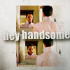 tinnuial: (Hey Handsome)