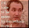 davidcook: (vila - hate to be eaten by something stu)