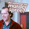 moose_mcmoose: (murder spree)