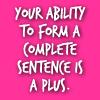 ysobel: (complete sentences prz)