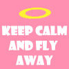 pirho_maniac: (Keep calm and fly away)