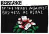 dawn_felagund: Bread and Puppet print reading, Resistance of the Heart Against Business as Usual (bread and puppet)