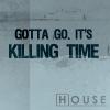 karanguni: (HOUSE kills)