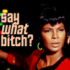nevadafighter: (ST TOS: Uhura - say what)