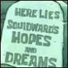 lord_cellytron: (squidward's hopes and dreams)