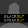 dewline: (Blackoutspeakout)