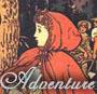 ladymondegreen: (Adventure)