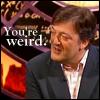 uberniftacular: (QI: Stephen Fry thinks you're weird)