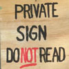 minkhollow: PRIVATE SIGN: DO NOT READ (private sign)