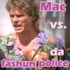 lolmac: (Fashion Police)