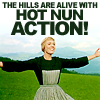 missdiane: (Sound of Music Hot nun action)