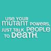 chalcedony: (mutant power)