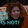 squidgiepdx: (personal - Grace from Will & Grace - Gay)