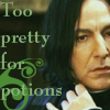 dragoon811: (Snape - Too Pretty For Potions)