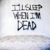 violaine: (Sleep: I'll Sleep When I'm Dead)