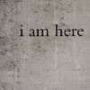 violaine: (Words: I am here)