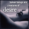 diannelamerc: (creatures of desire humans)