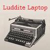 delphipsmith: (Luddite laptop)