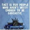 mrs_helenesnape: (Sarcastic Ravenclaw)
