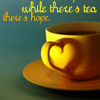 awickedmemory: (Tea (Hope))