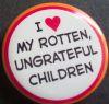 ginky: (I <3 my rotten ungrateful children)